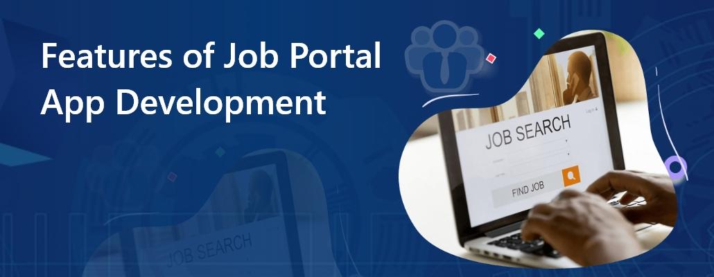 feature of job portal app development