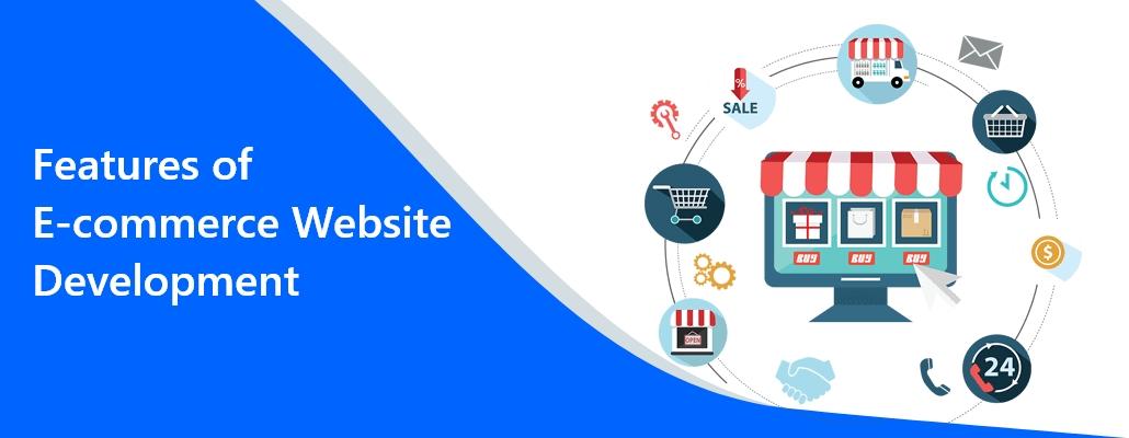 Features of E-commerce website development