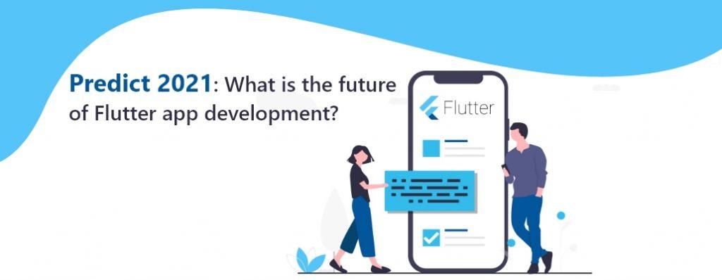 Flutter App Development Trend 2021