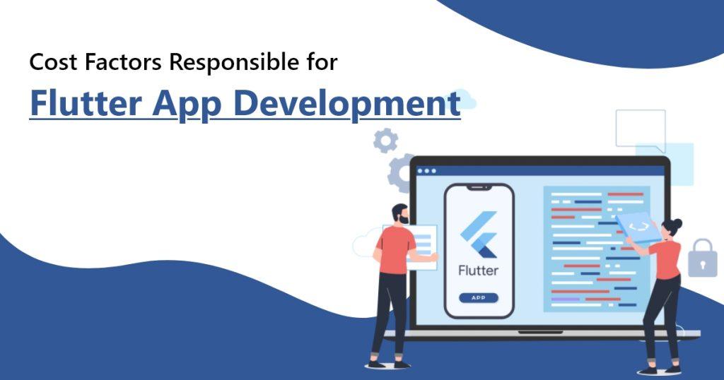Cost Factors Responsible for Flutter App Development