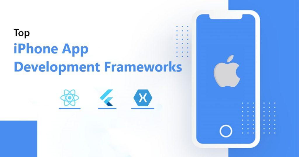 Top iPhone App Development Frameworks