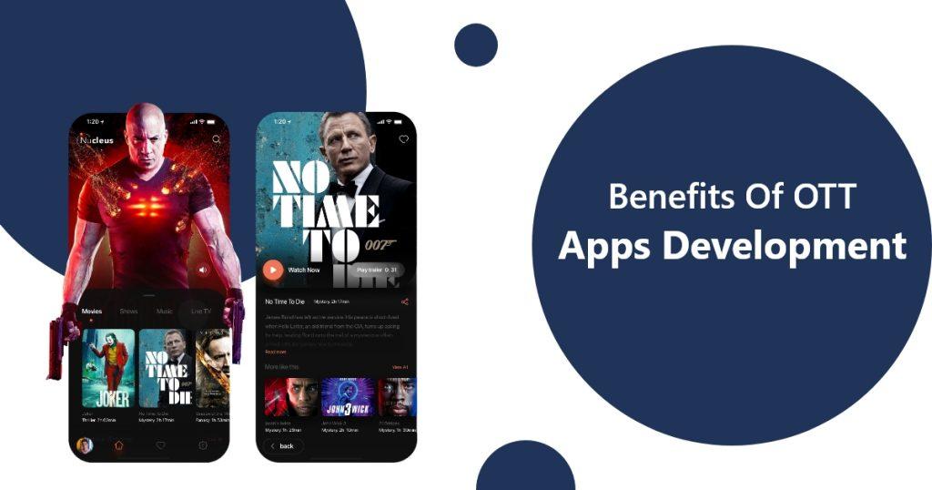 Benefits of OTT Apps Development