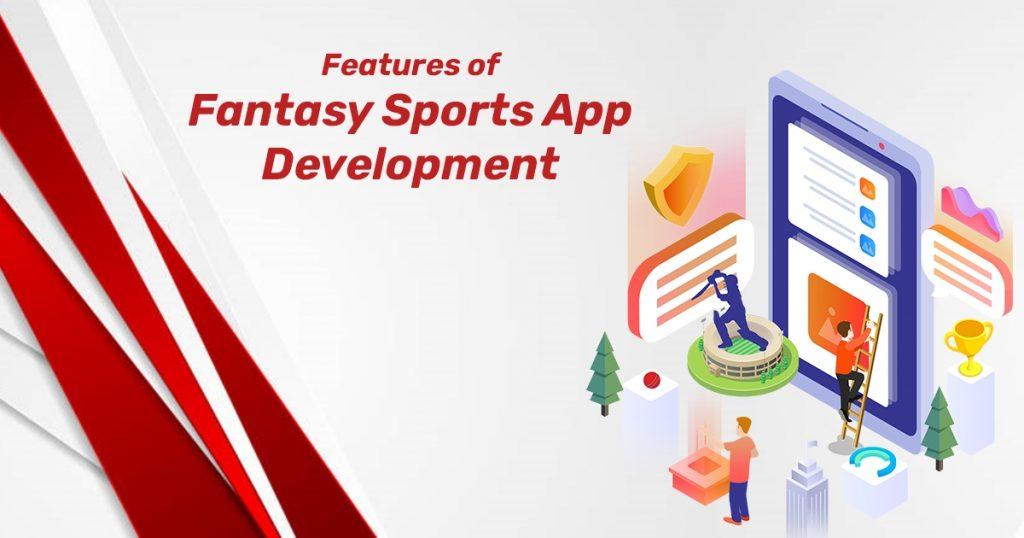 Features of Fantasy Sports App Development