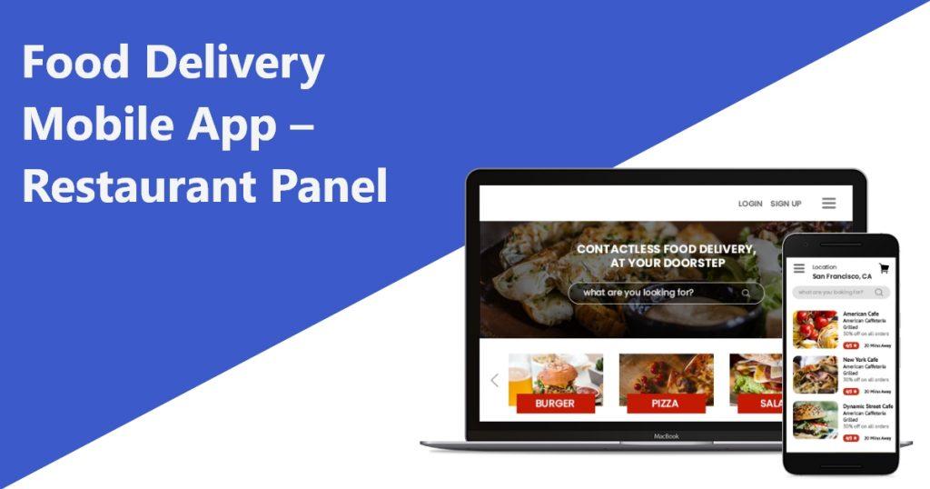 On demand Food Delivery Mobile App – Restaurant Panel