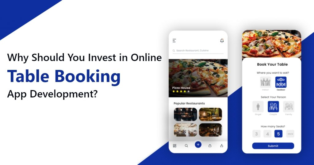 Why Should You Invest in Online table booking app development